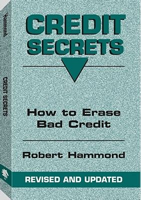 better credit the secret to building better credit to build a better future books credit secrets how to erase bad credit book by bob
