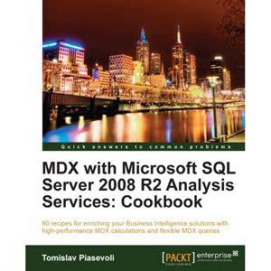 mdx query tutorial sql server 2008 multi mdx with microsoft sql server 2008 r2 analysis
