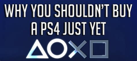 why you should buy a playstation 4 in 2015 gamespot 10 reasons not to buy a ps4 just yet