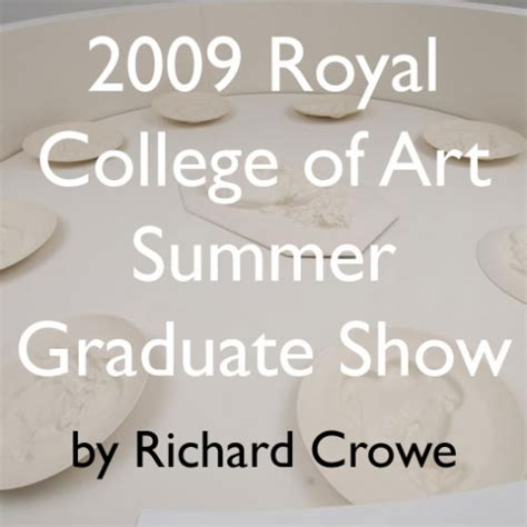 Royal College Of Graduate Show One To Justin Smith by Wm Whitehot Magazine Of Contemporary 2009 Royal