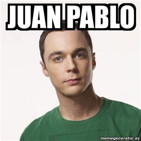 Juan Pablo Meme - meme sheldon cooper juan pablo 17776989