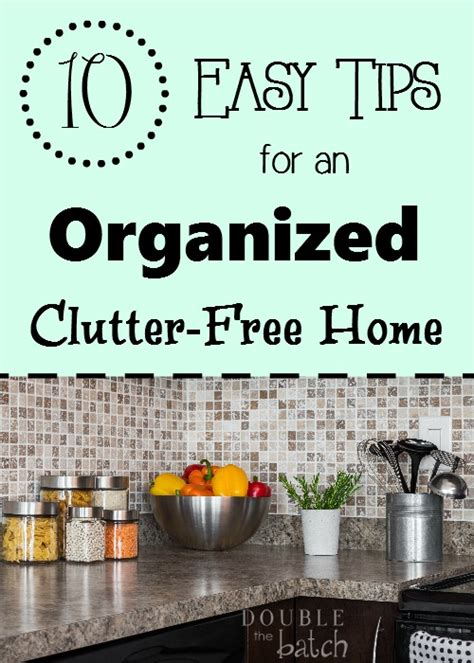 clutter free ideas on pinterest clutter free home 10 easy tips for an organized clutter free home double
