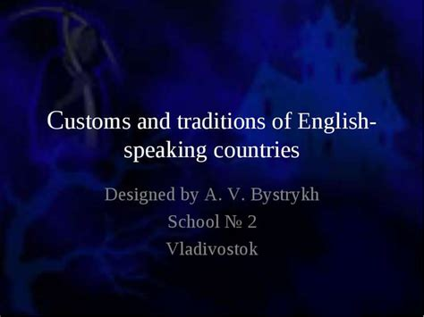 customs and traditions of english speaking countries