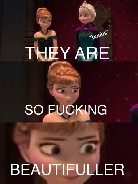 Funny Sex Memes Tumblr - frozen disney meme disney meme pinterest