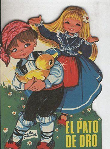 libro garbancito troquelados clasicos coleccion cuentos clasicos troquelados numero 031 hnos grimm el pato de oro amazon es eugenio sotillos