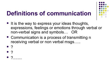 Definition Of by Definitions Of Communication