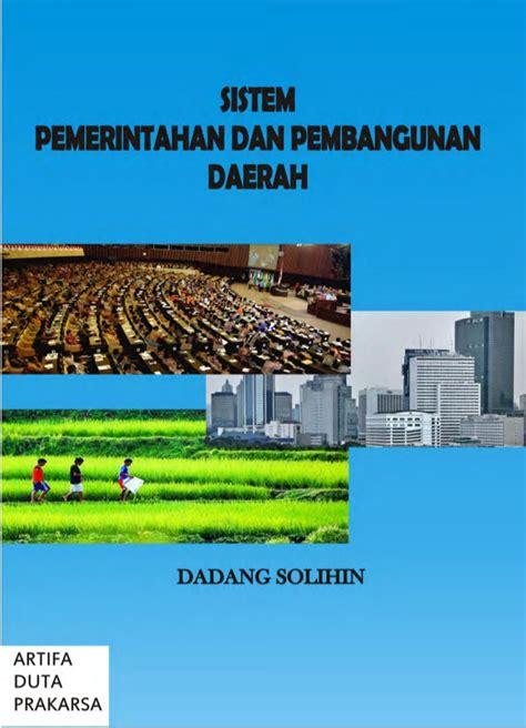 Buku Perkembangan Sistem Pemidanaan Dan Sistem Pemasyarakatan sistem pemerintahan dan pembangunan daerah the knownledge