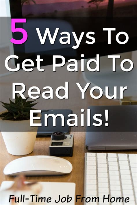 Paid To Read Email - 5 ways to get paid to read emails full time job from home