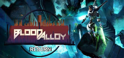 blood alloy reborn free download blood alloy reborn free download full pc game