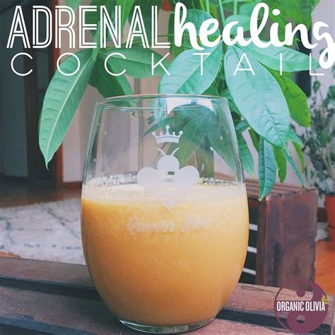Adrenal Cocktail Detox by Adrenal Healing Cocktail What Is Adrenal Fatigue
