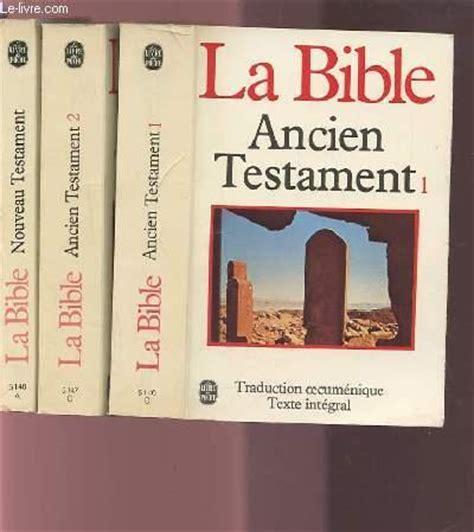 la bible loriginal livre la bible ancien testament t 1 anonyme