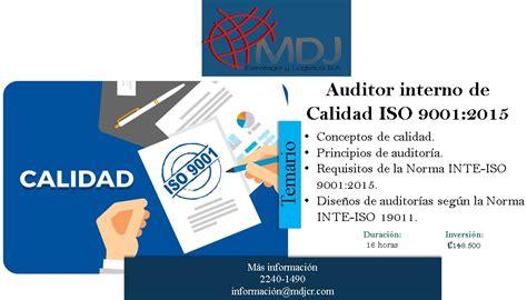 auditing interno auditor interno de calidad iso 9001 2015 8 y 15 febrero