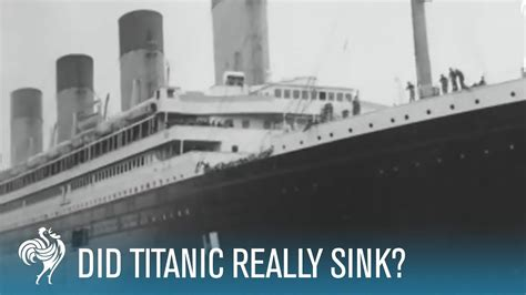 when did the titanic sink did titanic really sink youtube