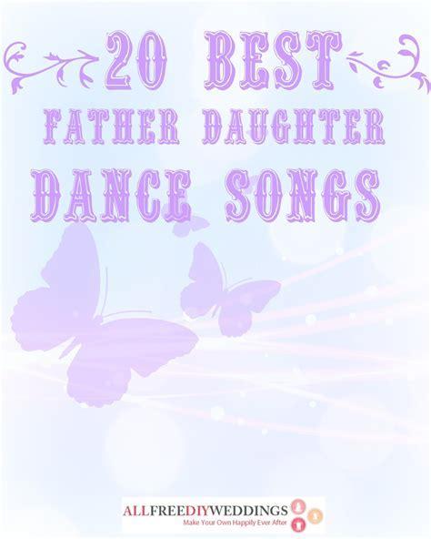 20 Best Father Daughter Dance Songs   AllFreeDIYWeddings.com
