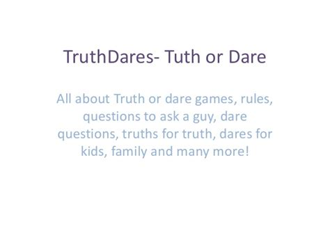 Or Question And Dares Truthdares Tuth Or Questions