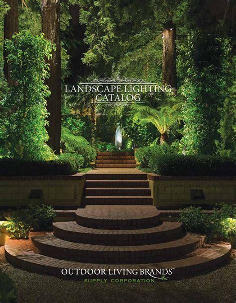landscape lighting brands 2016 landscape lighting catalog by outdoor living brands issuu