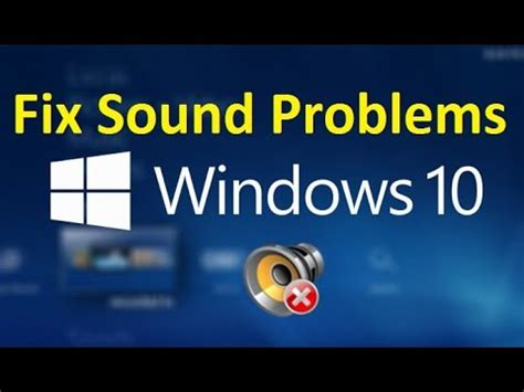 how to fix sound problems sound problems windows 10 easy fix howtosolveit