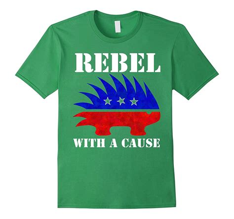 The Rebel With A Cause by Rebel With A Cause T Shirt Libertarian Porcupine