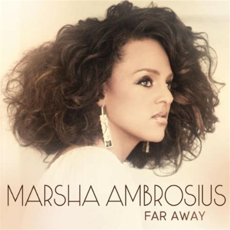 testo far away marsha ambrosius far away lyrics and lyrics