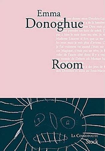 Room Donoghue Genre Room Donoghue Des Livres Des Livres