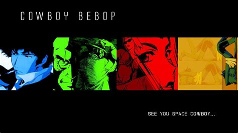 cowboy bebop my cowboy bebop wallpapers wallpaper cave