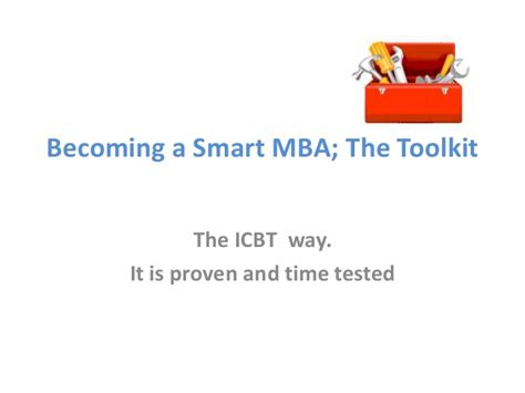 Is It Wise To Get An Mba by How To Become A Smart Mba The Icbt Way Shanta R Yapa