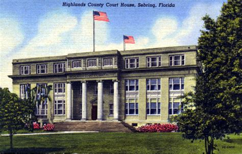 Highlands County Fl Court Records Florida Memory Highlands County Court House Sebring Florida