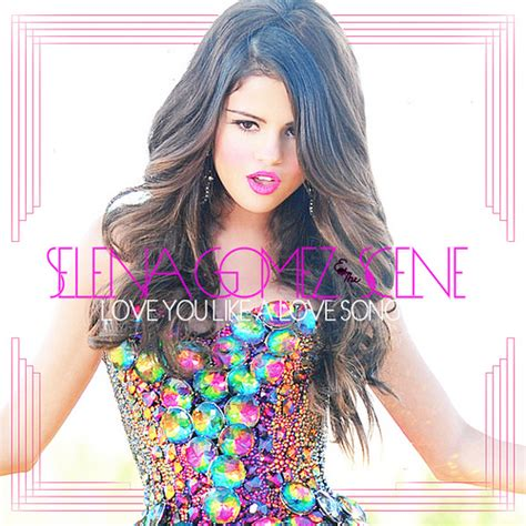 selena gomez love you like a love song official music video lyrics selena gomez the scene love you like a love song flickr