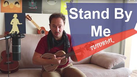 tutorial ukulele stand by me stand by me ukulele tutorial beginner d 233 butant youtube