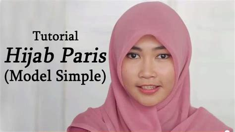 tutorial hijab paris untuk sekolah tutorial hijab paris model simple