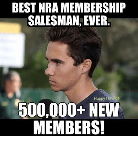 Nra Memes - best nra membership salesman ever happy hayride 500000 new members meme on sizzle