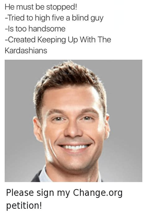 Ryan Seacrest High Five Blind Guy Meme - 25 best memes about fail kardashians keeping up with the kardashians and ryan seacrest