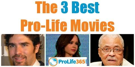 biography of film wanted the 3 best pro life movies