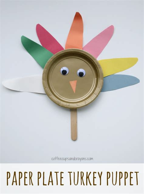 How To Make A Paper Plate Puppet - paper plate turkey craft coffee cups and crayons