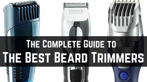 bought the complete guide to successfully buying your home books what is the best beard trimmer to buy the complete guide