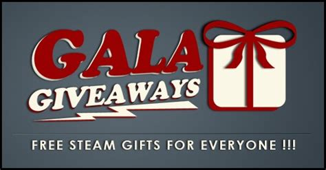 Gala Giveaway - gala giveaways free steam gifts for everyone steam unpowered