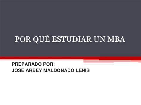 Mba 281 Csus Syllabus by Por Qu 233 Estudiar Un Mba