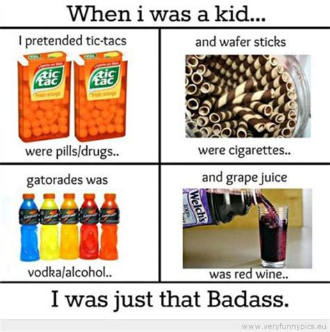 When I Was A Kid Meme - i was a badass kid very funny pics
