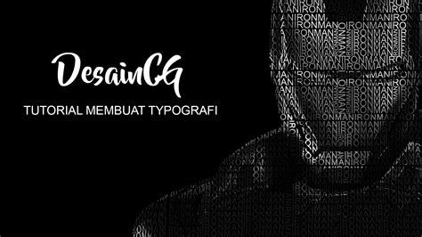tutorial typografi 4 langkah mudah untuk membuat typografi di photoshop