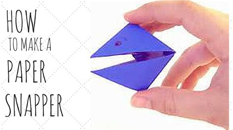 How To Make A Paper Snapper - tutorial how to make a paper snapper