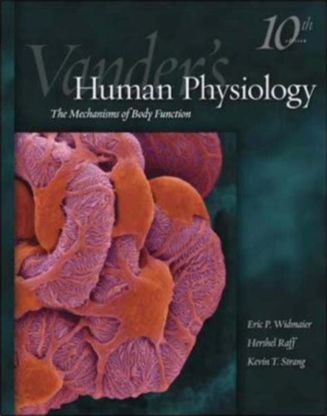 human physiology books human physiology by eric p widmaier reviews discussion