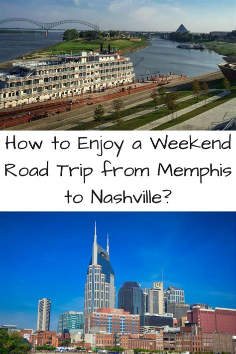 how to enjoy the best weekend getaways in ohio for couples how to enjoy a weekend road trip from memphis to nashville