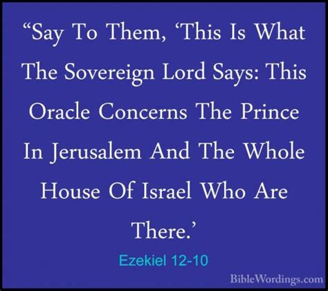 There Is In The House Of The Lord by Ezekiel 12 10 Quot Say To Them This Is What The Sovereign Lord Sa Biblewordings