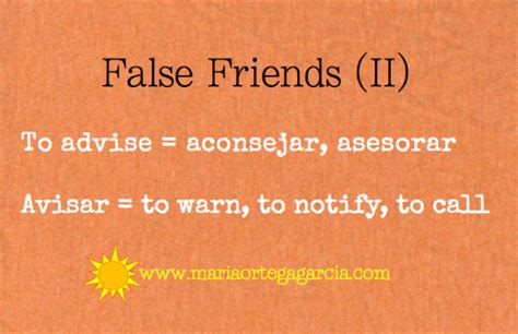 false friends advise avisar
