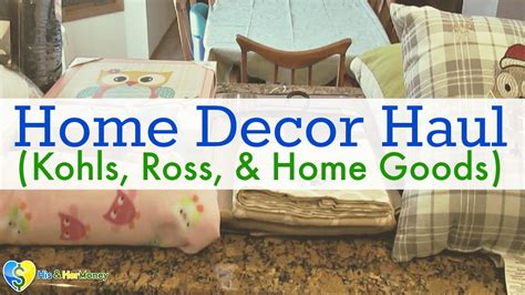 ross home decor home decor haul kohls ross home goods youtube