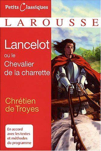 2011693357 lancelot ou le chevalier de lancelot ou le chevalier de la charrette von chr 233 tien de