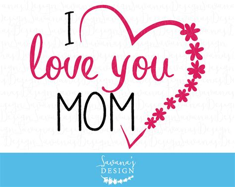 images of love u mom i love you mom svg i love u mom i love you mom images svg