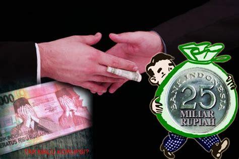 Korupsi Kolusi Dan Nepotisme By Suyatno Seputar Permasalahan Korupsi Kolusi Dan Nepotisme