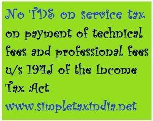 tds under section 194j no tds on service tax under section 194j of the income tax