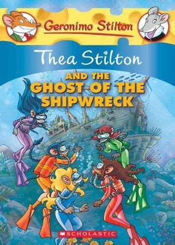 Thea Stilton And The Ghost Of The Shipwreck Book 3 Ebooke Book 28 best thea stilton books